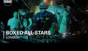 Boxed All-Stars Boiler Room London DJ Set