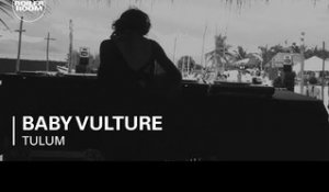 Baby Vulture Boiler Room Tulum x Comunite DJ Set