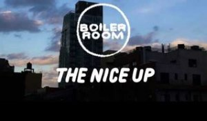 Boiler Room Shorts: The Nice Up