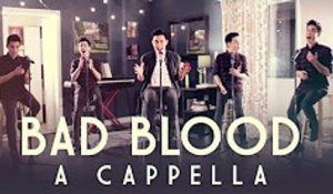 Bad Blood (Taylor Swift) A Cappella Cover - Sam Tsui