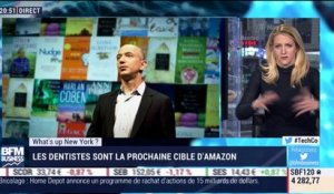 What's Up New York: Les dentistes sont la prochaine cible d'Amazon - 06/12