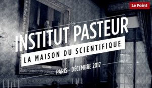 Institut Pasteur : la maison du scientifique
