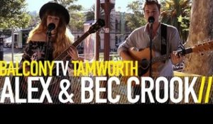 ALEX & BEC CROOK - SUITCASE (BalconyTV)