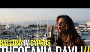 THEOFANIA PAVLI - COME HOME (BalconyTV)