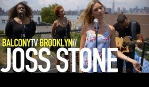 JOSS STONE - STUCK ON YOU (BalconyTV)