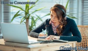 VA - How to Concentrate with Classical Music 20 Classical Masterpieces Peace and Focus