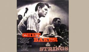 Chet Baker - Chet Baker & Strings - Full Album