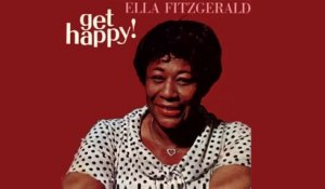 Ella Fitzgerald - Get Happy! - Vintage Music Songs