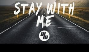 Kasbo - Stay With Me (Lyrics / Lyric Video)