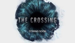 The Crossing - Promo 1x06