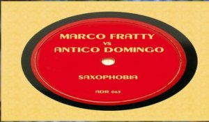 MARCO FRATTY & ANTICO DOMINGO - Saxophobia - Music Video