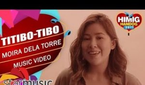 Moira Dela Torre - Titibo-tibo | Himig Handog 2017 (Official Music Video)