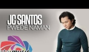 JC Santos - Pwede Naman (Official Lyric Video)