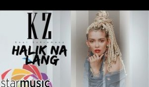 KZ Tandingan - Halik Na Lang (Official Lyric Video)
