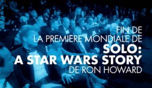 Standing ovation pour Solo : A Star Wars Story de Ron Howard - Cannes 2018
