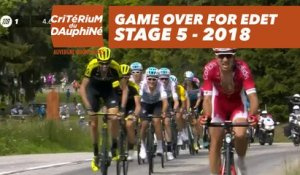 Game over for Edet - Étape 5 / Stage 5 (Grenoble / Valmorel) - Critérium du Dauphiné 2018