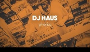 DJ Haus IN THE HOUSE - Live From Phonica Records