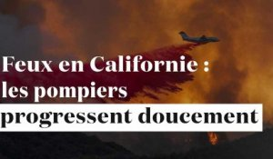 Incendies en Californie : les pompiers progressent doucement