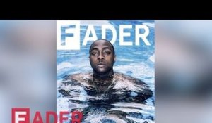 Davido - Behind The FADER Cover Story