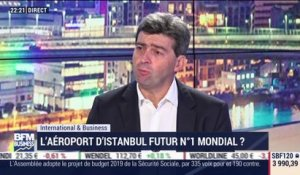 International&Business: l'aéroport d'Istanbul est-il le futur N°1 mondial ? - 30/10