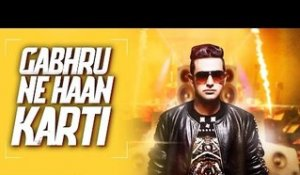 GABHRU NE HA KARTI  | ( Full HD)  | JASSI DHALIWAL |  New Punjabi Songs 2016