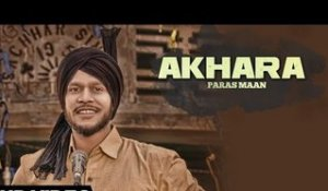 Akhara| ( Full HD)  | Paras Maan|  New Punjabi Songs 2016 | Latest Punjabi Songs 2016
