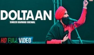 Doltaan | Kanwar Grewal | Official Song | Latest Punjabi Song | Finetone