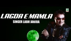 Lagda E Mamla | Labh Janjua | (Full Audio Song) | Old Hit Punjabi Songs | Finetone