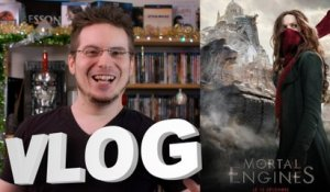 Vlog #576 - Mortal Engines