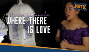 Eleana Gabunada - Where There Is Love