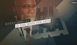 Barry Jenkins, in the mood for love - Tchi Tcha du 29/01