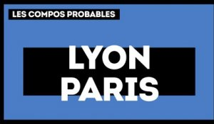 OL - PSG : les compositions probables