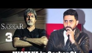 Abhishek points out the BIGGEST MISTAKE in Sarkar 3!
