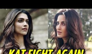 Katrina Kaif ANGRY With Rival Deepika Padukone For Spoiling Her Name In Bollywood?