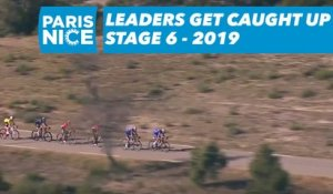 Leaders get caught up / Le groupe de tête rejoint - Étape 6 / Stage 6 - Paris-Nice 2019