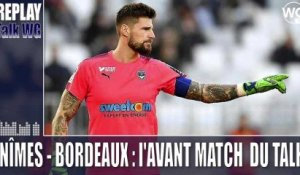 Nîmes - Bordeaux : l'avant match du Talk