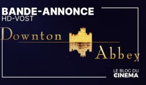 DOWTON ABBEY : bande-annonce [HD-VOST]
