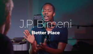 "J.P. Bimeni ""Better Place"""
