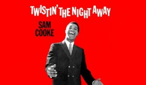 Sam Cooke - Twistin' The Night Away - Vintage Music Songs