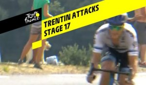 Trentin Attacks - Étape 17 / Stage 17 - Tour de France 2019