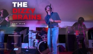 THE DIZZY BRAINS - Fat Man (Studio Session)