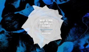 Walking On Cars - Monster