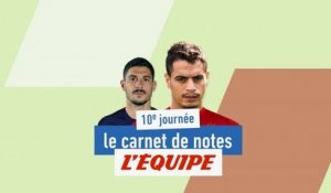 Le carnet de notes de la 10e journée - Foot - L1