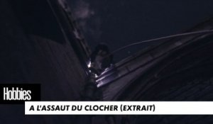 "HOBBIES - A l'assaut du clocher (extrait ""Nos Cathédrales"")"