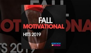 E4F - Fall Motivational Hits 2019 - Fitness & Music 2019
