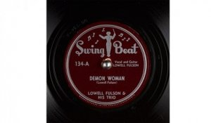 Lowell Fulson & His Trio - Demon Woman (1948)
