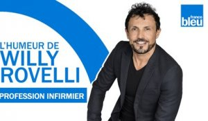 L'humeur de Willy - Profession Infirmier