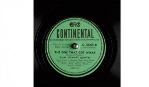 Slam Stewart Quintet - The One That Got Away (1945)