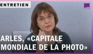 "Objectif Arles, ""capitale mondiale de la photo"""