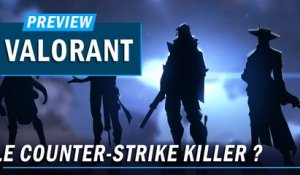 VALORANT : LE COUNTER-STRIKE KILLER ?